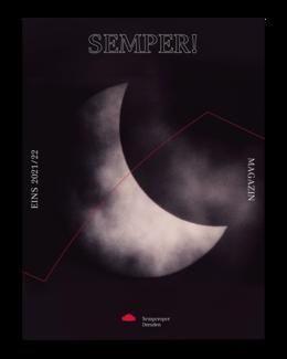 Cover des Semper!-Magazins No. EINS der Spielzeit 2021/22