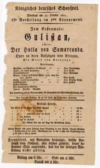 Ältester Theaterzettel der Staatsoper im Bestand des Historischen Archivs: »Gulistan oder Der Hulla von Samarcanda Dalayrac«, 30. Oktober 1821